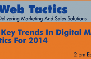 Key Trends In Digital Marketing And Analytics For 2014