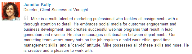Jennifer Kelly, Director, Client Success at Vorsight, recommends Michael Hackmer